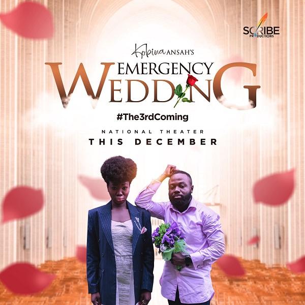 Kobina Ansah announces third coming of Emergency Wedding